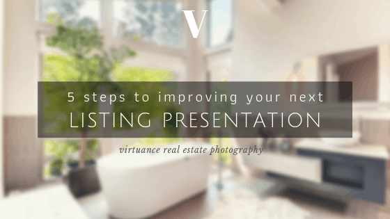 Improve Your Next Listing Presentation With These 5 Tips (1)