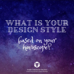 What is your home design style (based on your horoscope)?